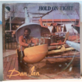 DAN IAN - Hold on tight - LP