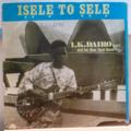 I K DAIRO & BLUE SPOT BAND - Isele to sele - LP
