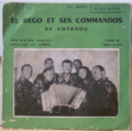 EL REGO ET SES COMMANDOS - Meme non tian / Mahu la nan - 7inch (EP)