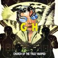 G.B.H - Church Of The Truly Warped (cd) Ltd Edit With Bonus -U.K - CD