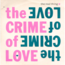 REAL THING - The Crime Of Love - 45T (SP 2 titres)