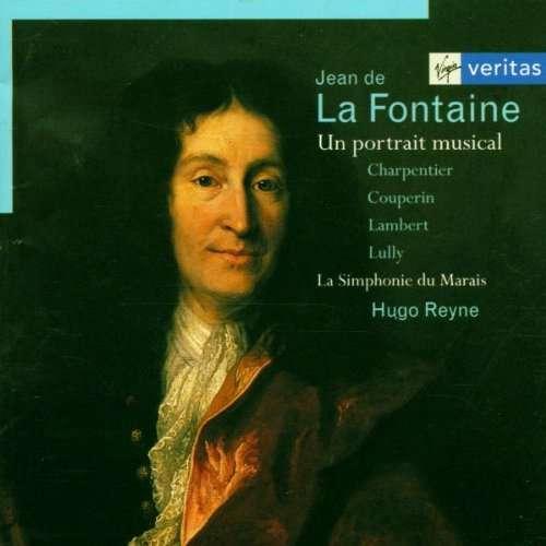 La Simphonie du Marais, Hugo Reyne, Christian Asse Jean de La Fontaine - Un portrait musical
