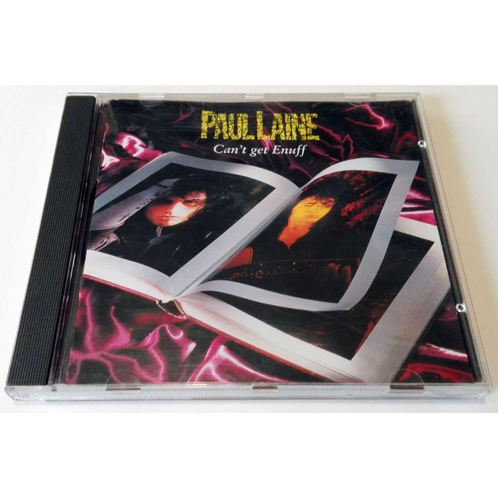 Paul Laine Can't Get Enuff
