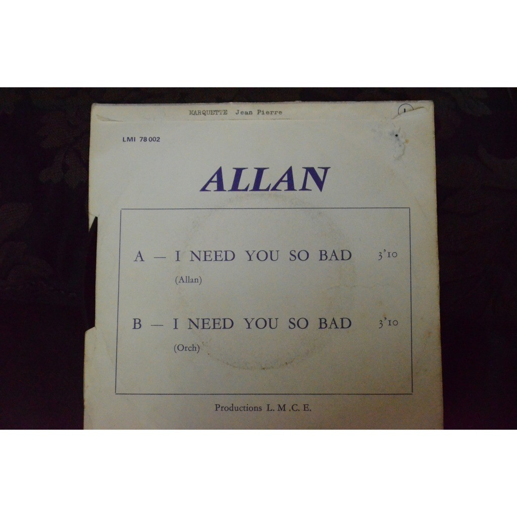 Allan I need you so bad / I need you so bad (Instrumental)