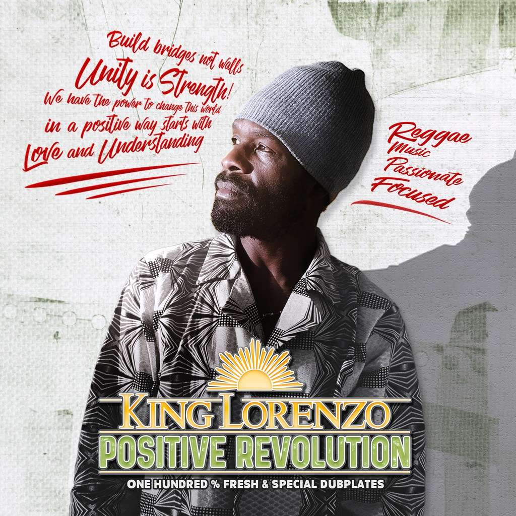 KING LORENZO POSITIVE REVOLUTION