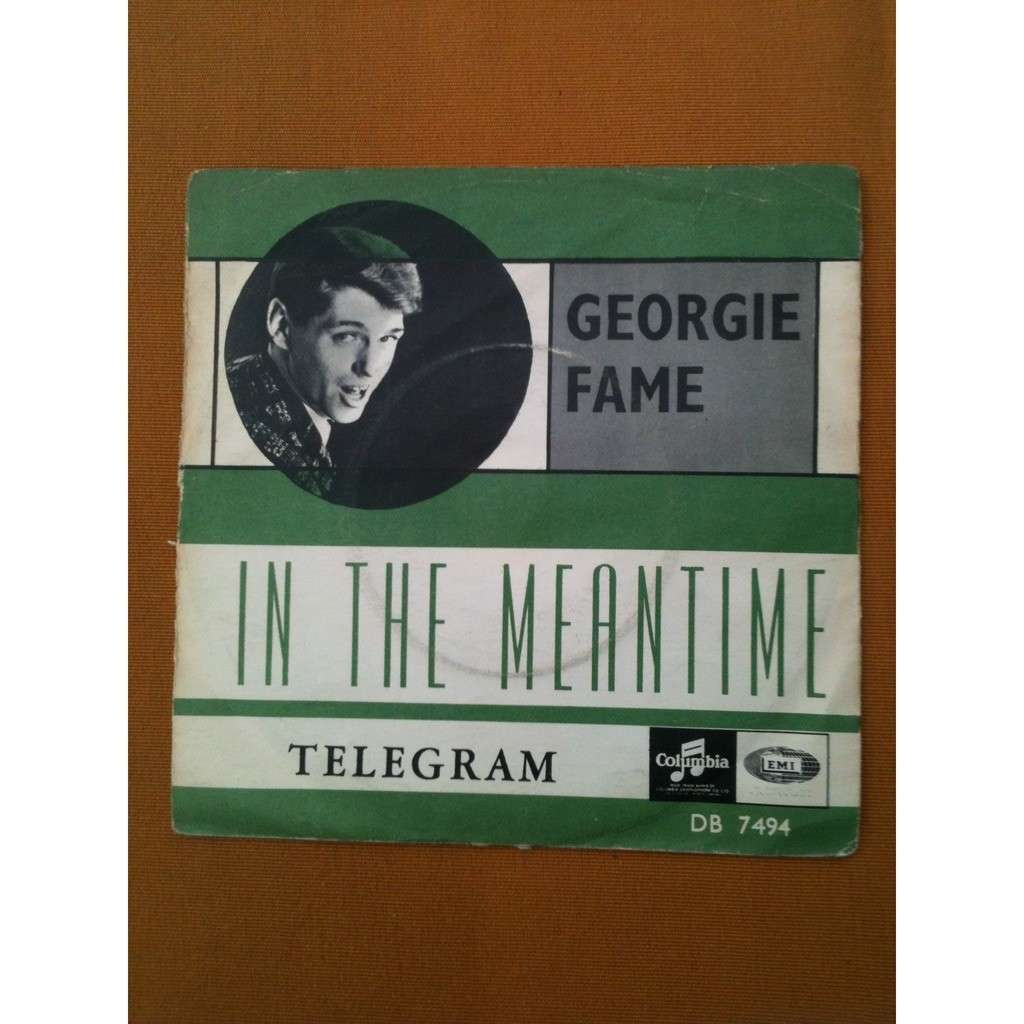 GEORGIE FAME In the Meantime