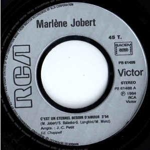JOBERT Marlène C'EST UN ETERNEL BESOIN D'AMOUR / Peux Pas Le Dire