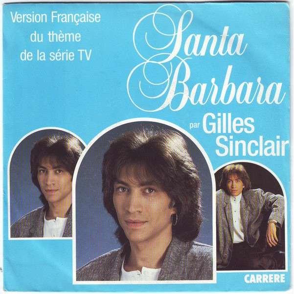 Gilles Sinclair  Santa Barbara / Je Me Sens Des Ailes