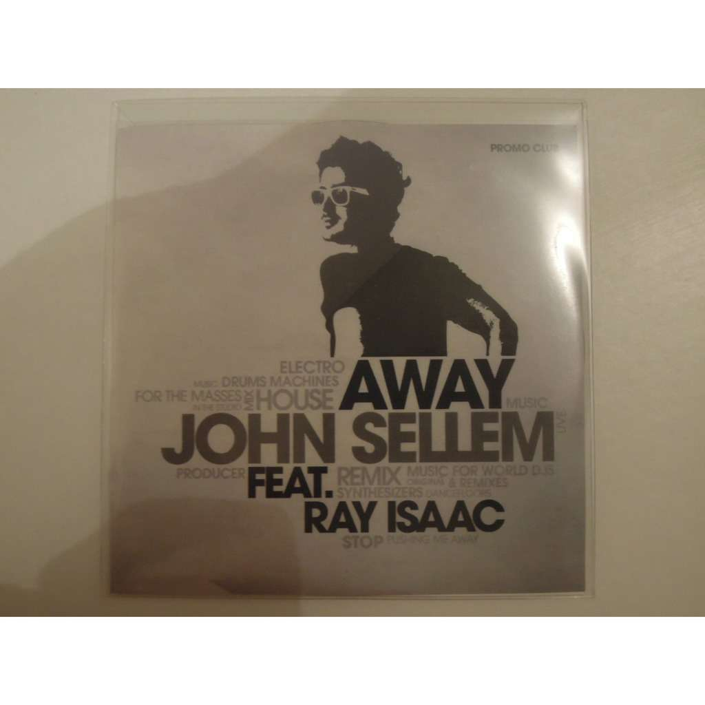john sellem feat ray isaac away promo 2 tracks