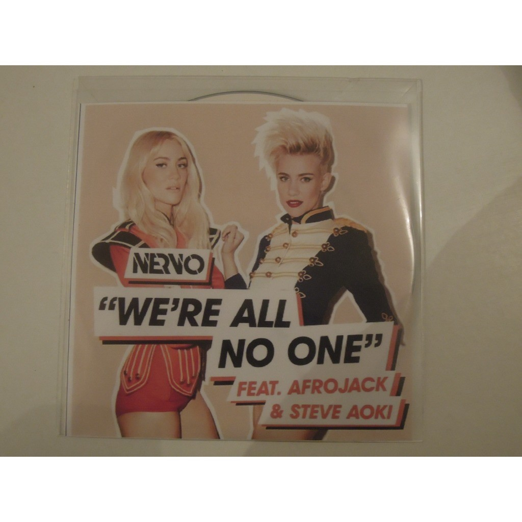 nervo feat afrojack & steve aoki we're all no one promo 6 tracks