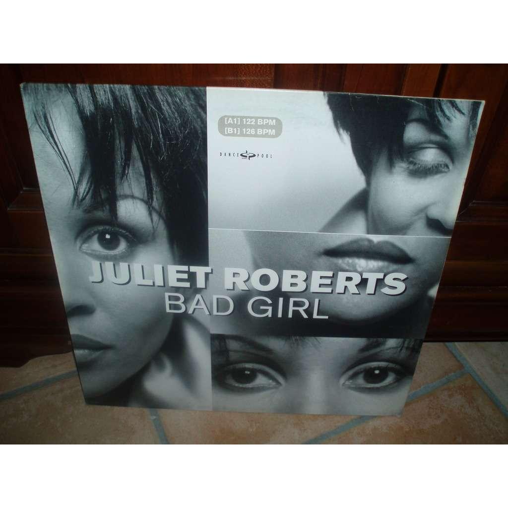 JULIET ROBERTS BAD GIRL