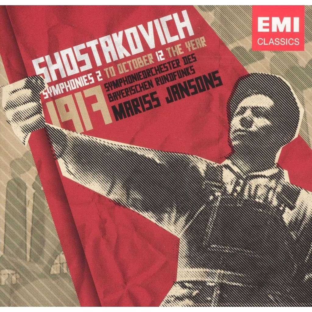 Shostakovich, Dmitri Symphonies 2 'To October, 12 'The Year' / Mariss Jansons, Bavarian Radio Symphony Orchestra
