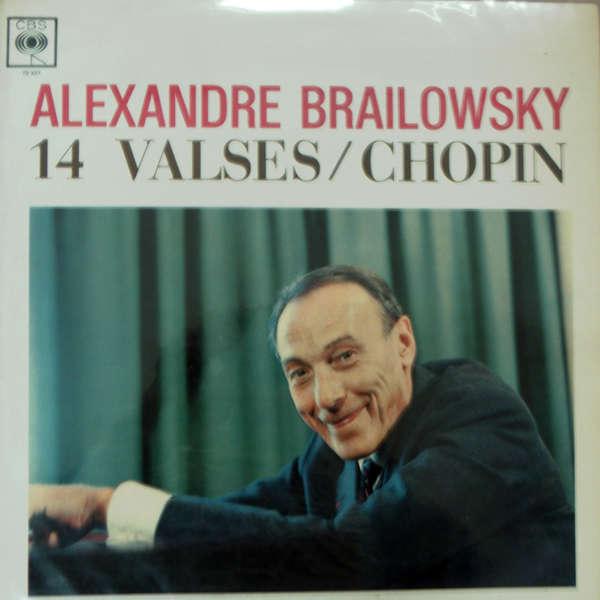 alexandre brailowsky Chopin : 14 valses