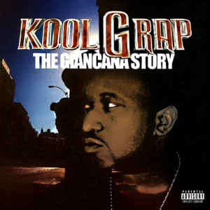 Kool G Rap The Giancana Story
