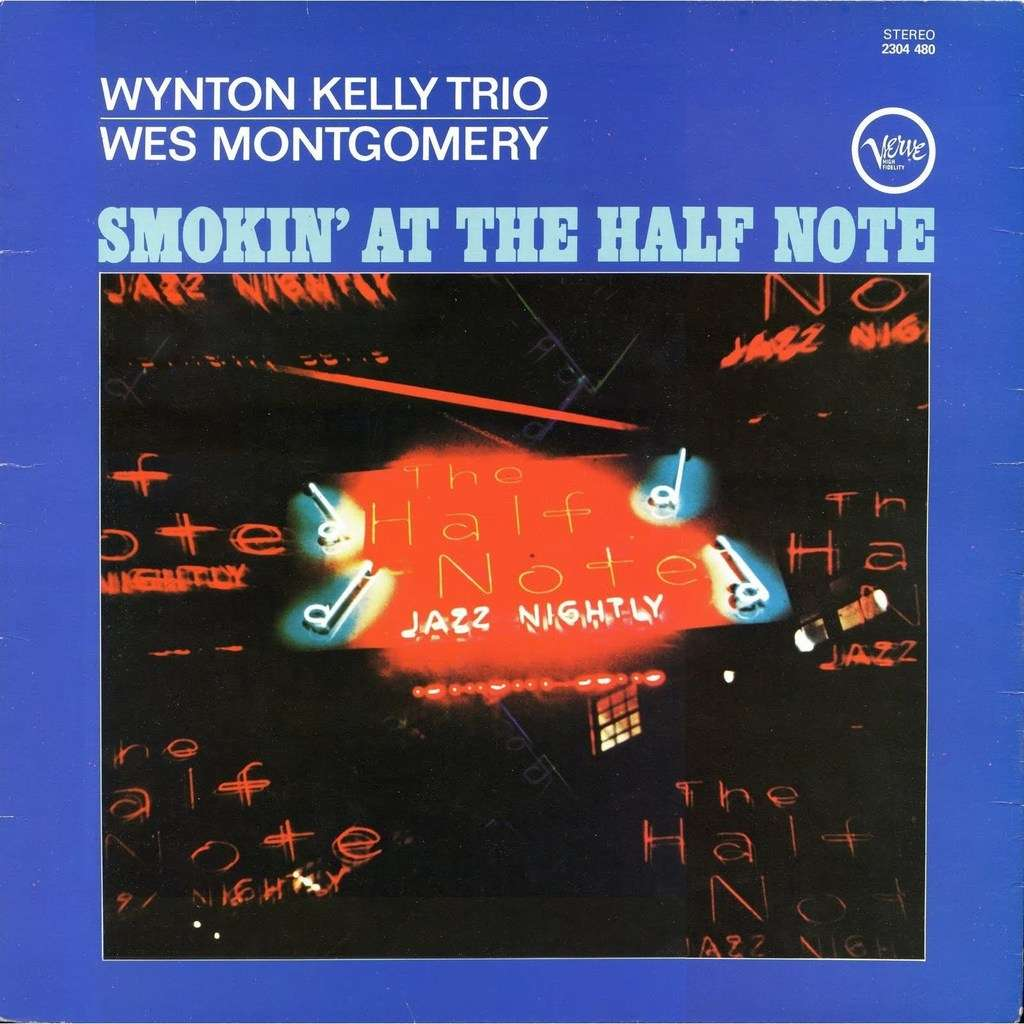 Wynton Kelly trio - Wes Montgomery Smokin' At The Half Note