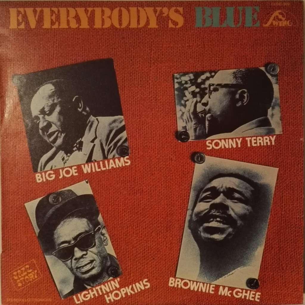 Big Joe Williams - Sonny Terry - Lightnin' Hopkins Everybody´s Blue