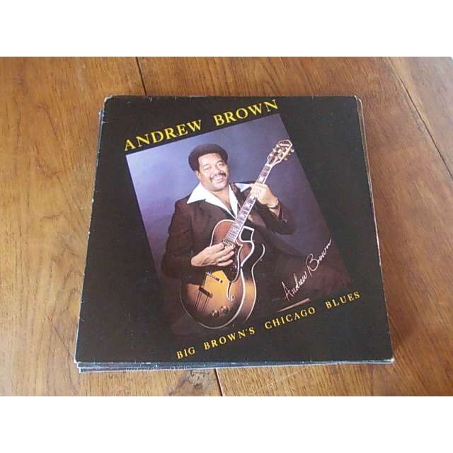 andrew brown Big Brown's Chicago blues
