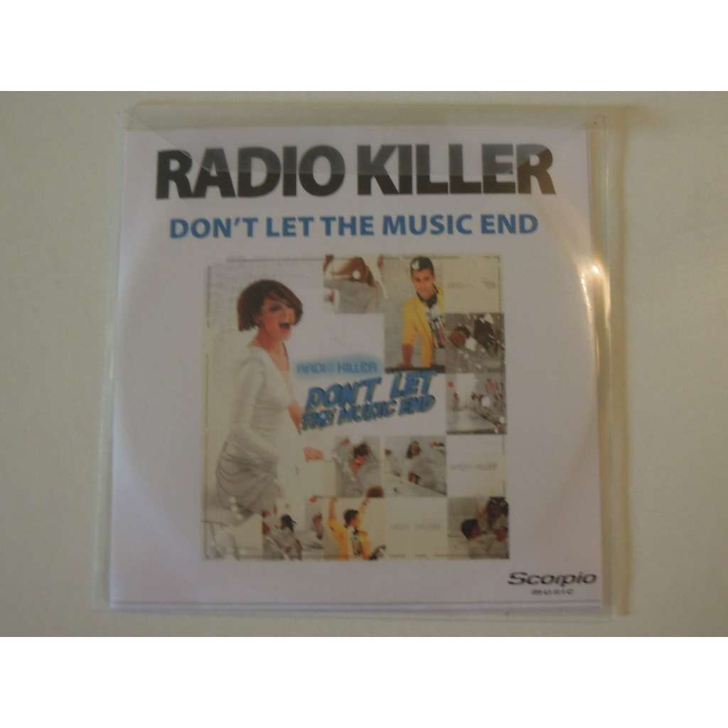 radio killer don't let the music end promo 4 tracks