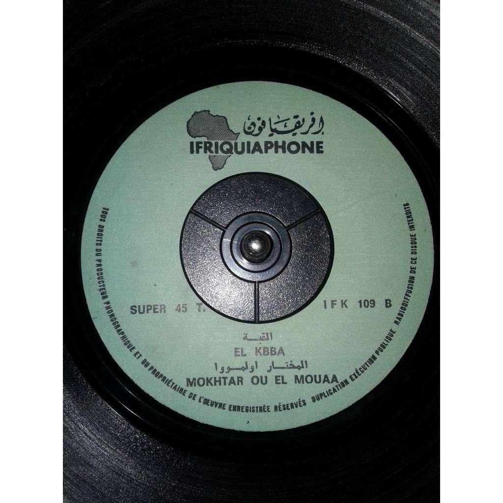MOKHTAR OU EL MOUAA LAGHLIMIENE/EL KOBA