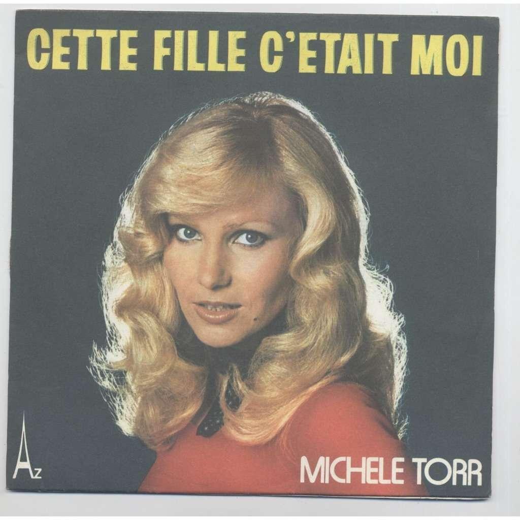 MICHELE TORR CETTE FILLE C'ETAIT MOI & BLEU