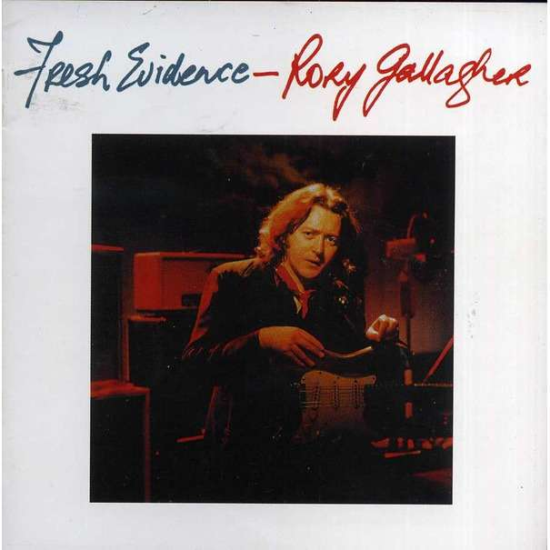 Rory Gallagher Fresh Evidence