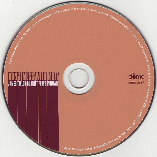 James Taylor Quartet Don't Mess With Mr.T:James Taylor Quartet Plays Motown