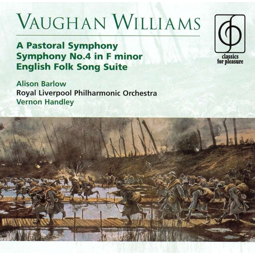 Vaughan Williams, Ralph A Pastoral Symphony No3; Symphony No4; Etc / Vernon Handley, Royal Liverpool Philharmonic Orchestra