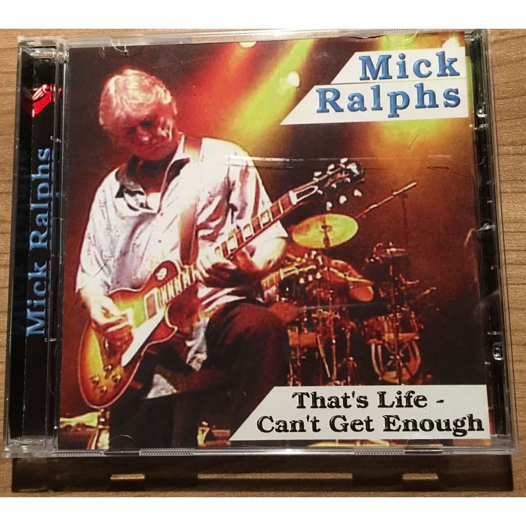 Mick Ralphs Thats Life - Cant get enough