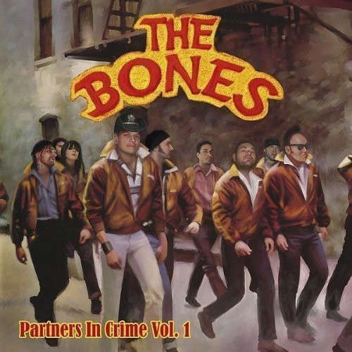 The Bones ‎ Partners In Crime Vol. 1 (10) Ltd Edit With Patch -Ger
