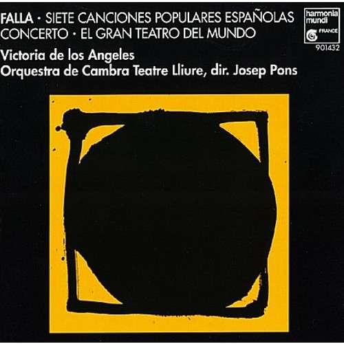 Falla, Manuel de Canciones Populares; Harpsichord Concerto; Etc / Victoria de Los Angeles, Josep Pons