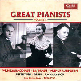 Wilhem Backaus - Lili Kraus - Arthur Rubinstein great pianists