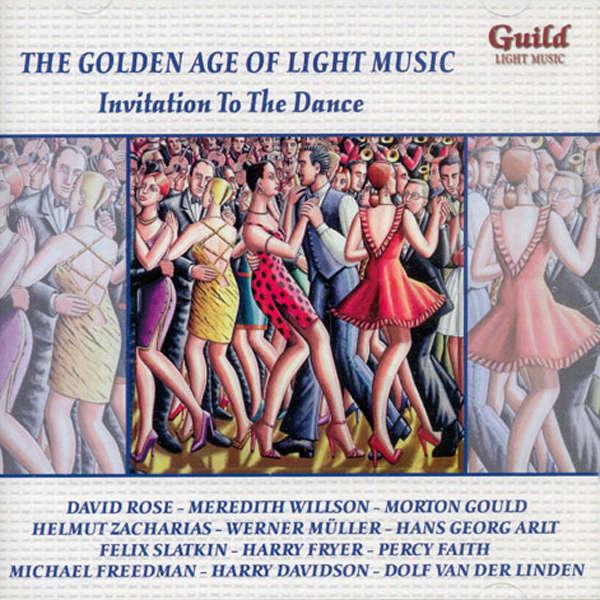 David Rose, Morton Gould, Werner Müller, etc.. The golden age of light music : Invitation to the dance