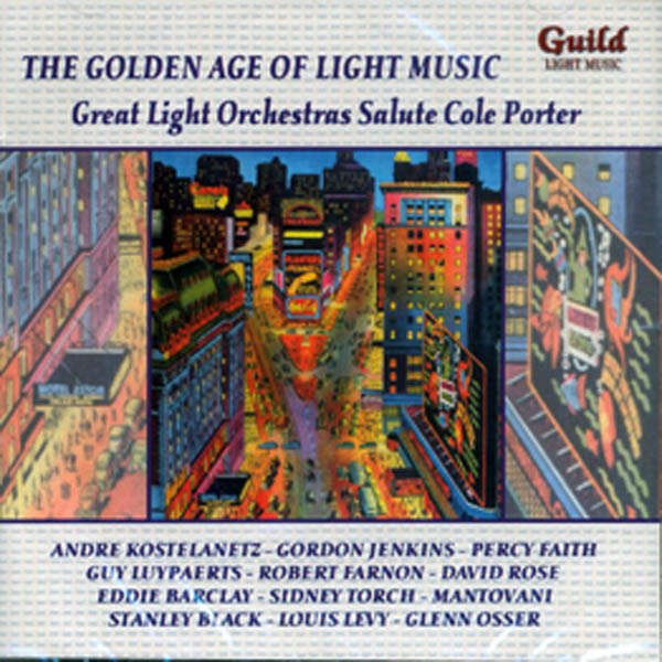 André Kostelanetz, Gordon Jenkins, etc.. The Golden age of light music : Salute Cole Porter