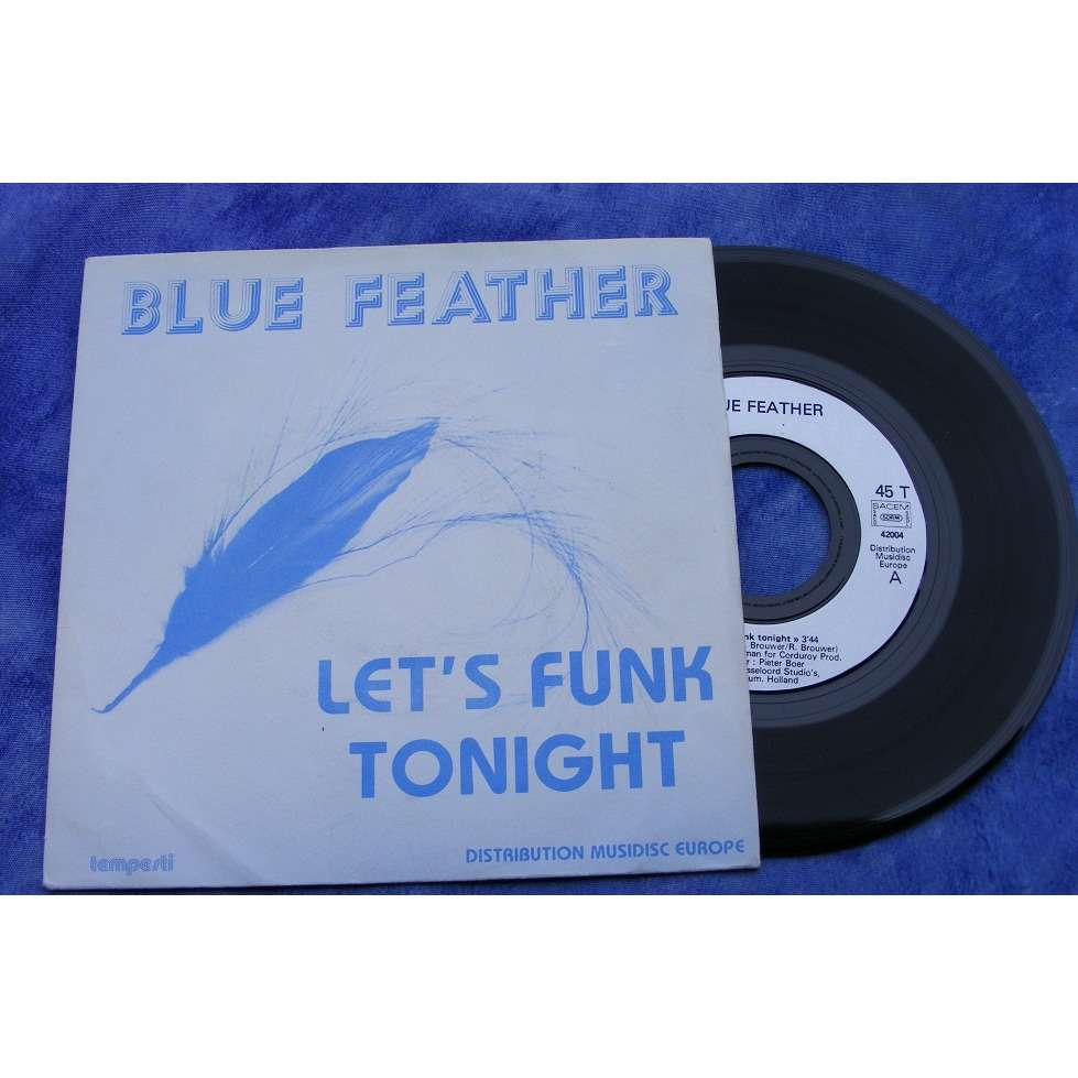blue feather let's funk tonight / it's love