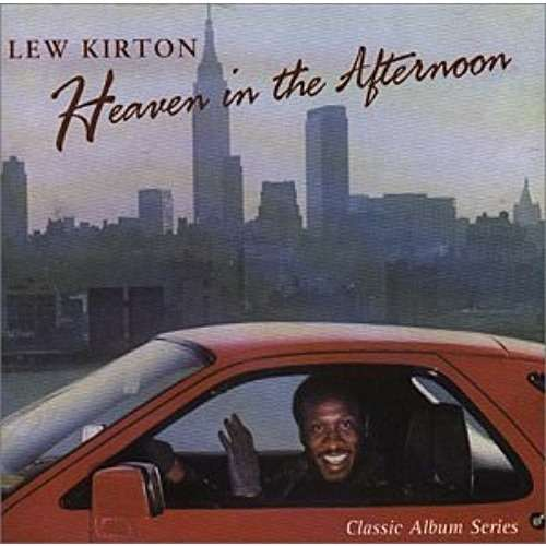 Lew Kirton Heaven In The Afternoon
