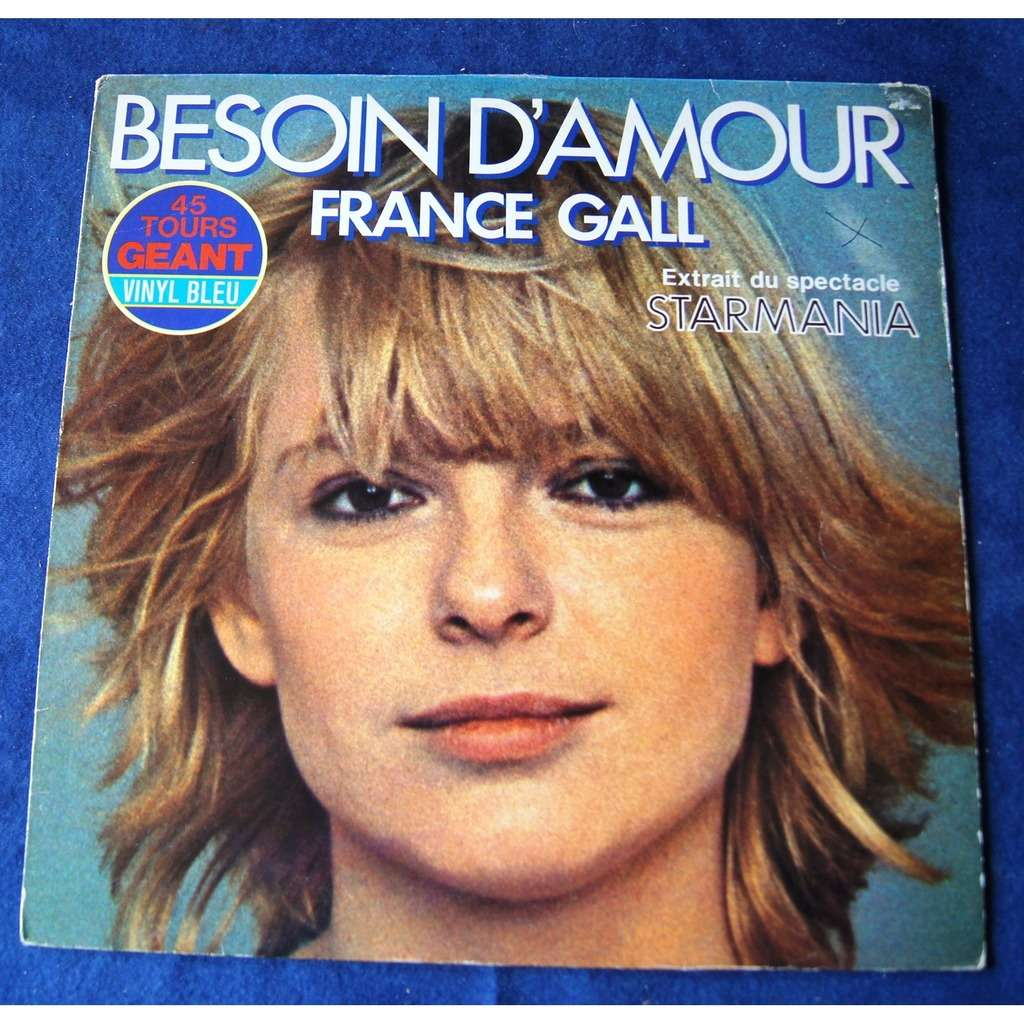 france gall BESOIN D' AMOUR / STARMANIA