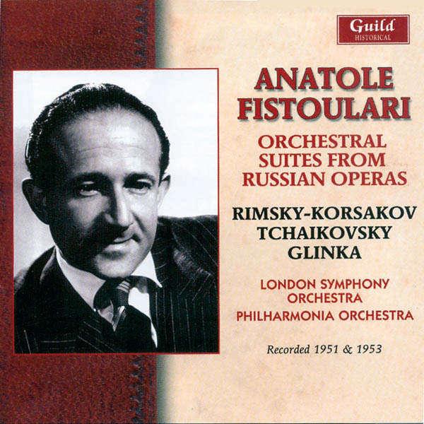 Anatole Fistoulari dirige... Rimsky-Korsakov, Tchaikowsky, Glinka