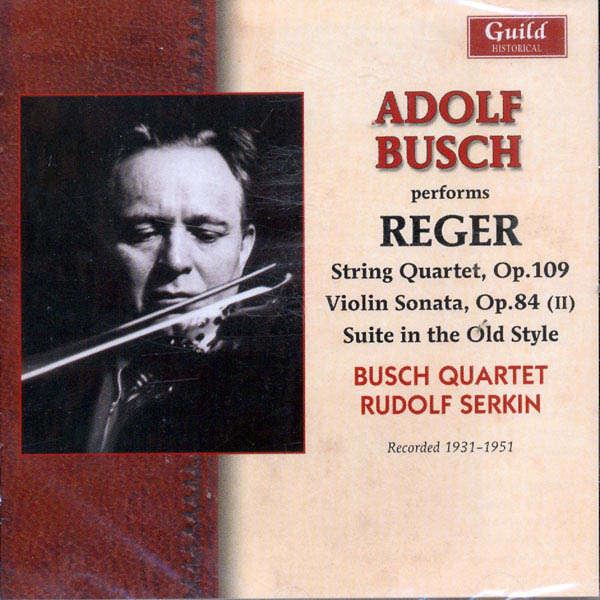 Adolf Busch Max Reger