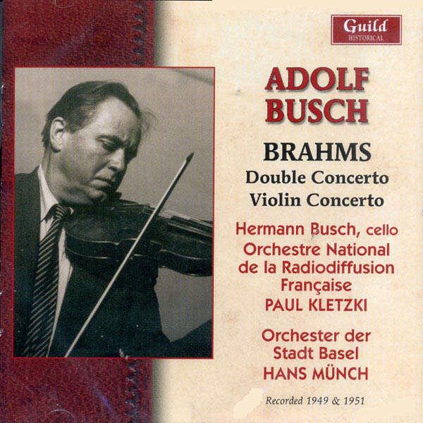 Adolf Busch Brahms : Double concerto