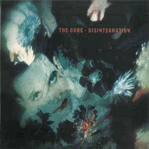 Disintegration The Cure