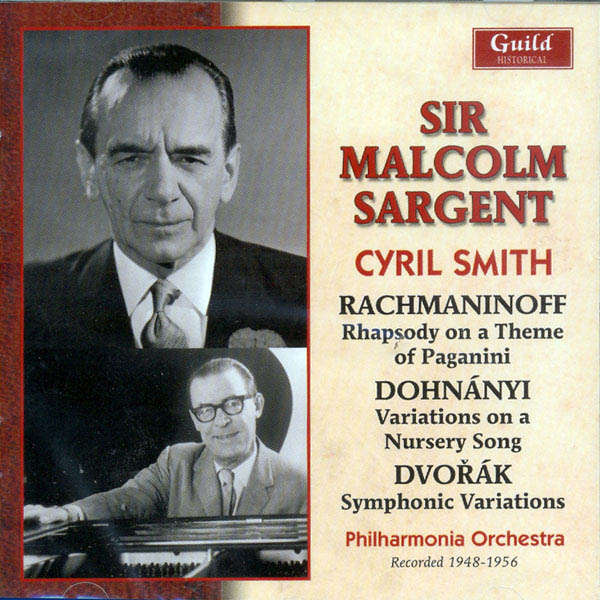 Sir Malcolm Sargent dirige... Rachmaninoff, Dohnanyl, Dvorak