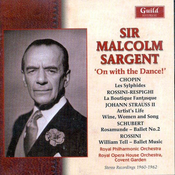 sir malcolm sargent dirige... Chopin, Rossini, Respighi, Schubert, Strauss, Rossini