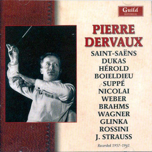 Pierre Dervaux dirige... Saint-Saëns, Dukas, Hérold, Suppé, Boieldieu, etc..