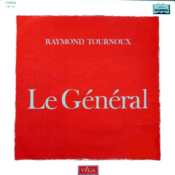 Raymond Tournoux Le Général
