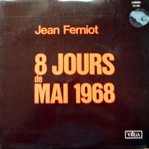 Jean Ferniot 8 jours de Mai 1968