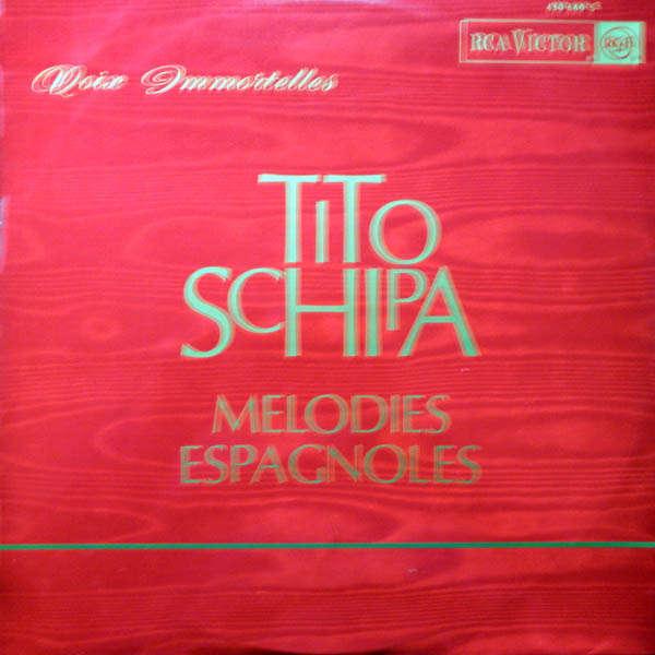 Tito Schipa Mélodies espagnoles
