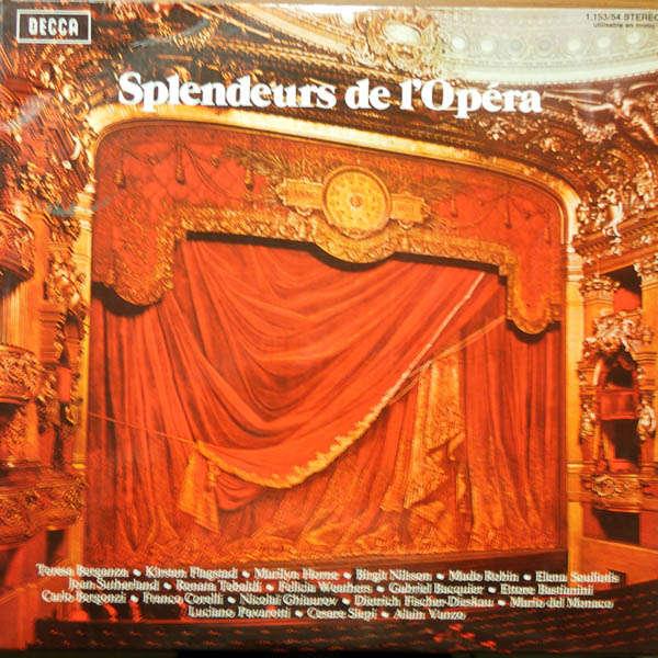 Luciano Pavarotti, Mado Robin, .... Splendeurs de l'Opéra