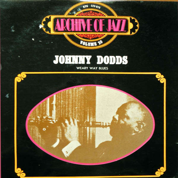 johnny dodds Weary way blues