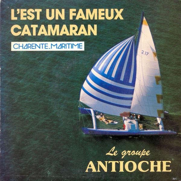 Claude Barbotin & Antioche L'est un fameux catamaran