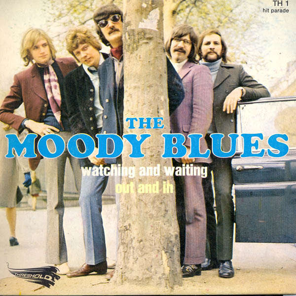 The moody blues Watching and waiting